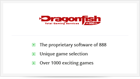 Dragonfish is 888 casino's proprietary software