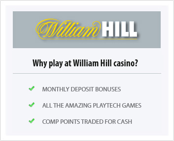 reasons to choose william hill casino