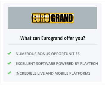 What Eurogrand Casino offers you