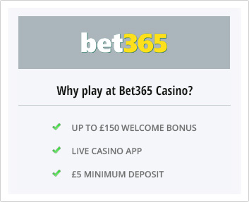 Why play at Bet365 Casino